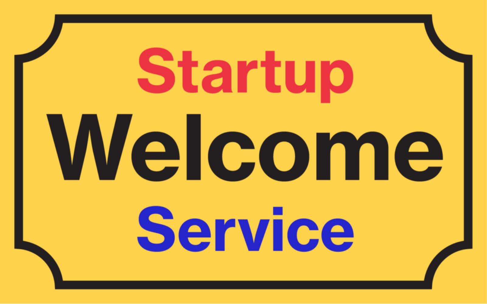 Startup Welcome Service